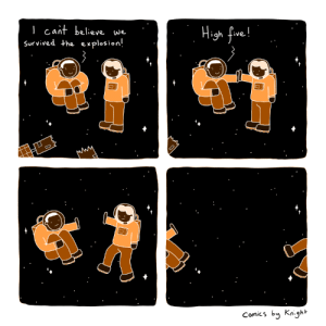 Comics, Believe, and Five: I cait believe we  be.lieve. we  igh five.  9  Survived +he explosion!  Comics by Knighh The highest five