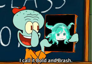 Now this is art!: I call it Bold and Brash. Now this is art!