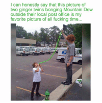 Twin power✊🏼 (Follow @carteltwins for more laughs) (♻️ @tatum.strangely): I can honestly say that this picture of  two ginger twins bonging Mountain Dew  outside their local post office is my  favorite picture of all fucking time... Twin power✊🏼 (Follow @carteltwins for more laughs) (♻️ @tatum.strangely)