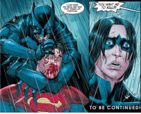 BATMAN superman damian: I CAN SNAP  HIS NECK AND END  FIVE YEARS OF  FIGHTING  YOU WANT ME  TO KILL  O BE CONTINUED! BATMAN superman damian