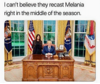 Actor wanted a raise but the studio didn't have the budget.: I can't believe they recast Melania  right in the middle of the season. Actor wanted a raise but the studio didn't have the budget.