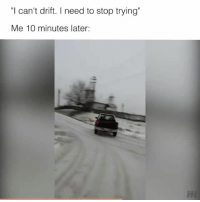 """Tag a friend that needs to stop 😂 📹:Adi Adi - - drift gymkhana hoon hoonigan practice: """"I can't drift. need to stop trying""""  Me 10 minutes later: Tag a friend that needs to stop 😂 📹:Adi Adi - - drift gymkhana hoon hoonigan practice"""