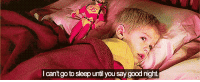 Go to Sleep, Good, and Http: I cant go to sleep until you say good night http://iglovequotes.net/