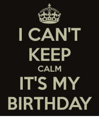 #Today #BeforeEminemBirthday #LIBRA #BirthdayBoy: I CAN'T  KEEP  CALM  IT'S MY  BIRTHDAY #Today #BeforeEminemBirthday #LIBRA #BirthdayBoy