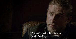 Mixe: I can't mix business  and family.