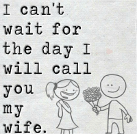 Memes, Friendship, and Adorable: I can't  wait for  the day I  will call  you  my  wife. Tag friends Check out all of my prior posts⤵🔝 Positiveresult positive positivequotes positivity life motivation motivational love lovequotes relationship lover hug heart quotes positivequote positivevibes kiss king soulmate girl boy friendship dream adore inspire inspiration couplegoals partner