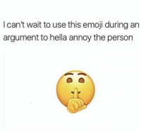 Emoji, Memes, and 🤖: I can't wait to use this emoji during an  argument to hella annoy the person Same