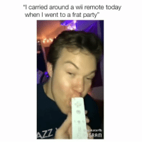 "Party, Today, and Wii: ""I carried around a wii remote today  when I went to a frat party""  gskaterfb  GRAM follow @_________sext____________ !! credit @annakathh3!"