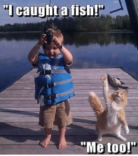 """Dude Hold My Beer: """"I caught a fish!  """"Me too!"""" Dude Hold My Beer"""