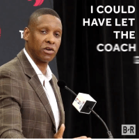 Best, Coach, and Them: I COULD  HAVE LET  THE  COACH  B R The Raptors had to do what was best for them.