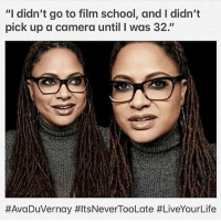 "Memes, School, and Selma, Alabama: ""I didn't go to film school, and I didn't  pick up a camera until I was 32.""  #Ava Duvernay Right on! It's never too late 👏🏽👏🏿👏🏼👏🏾 AvaDuVernay directed the 13th, Selma among other great films and most recently AWrinkleInTime"