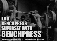 I DO  BENCH PRESS  SUPERSET WITH  BENCH PRESS  POWERLIFTINGMOTIVATION ll  FB: POWERLIFTING MOTIVATION 💪🏼 Taaag 👉🏼 @powerliftingmotivation
