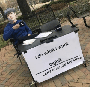 Change, Mind, and Jin: i do what i want  bighit  CANT CHANGE MY MIND this is so jin