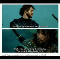 Arthur, Memes, and Best: I donit kill for pleasure, unlike some  Well, you should tryit someday  Well, you should try it someday.  You might get a taste for it.  clearly they were destined to be together even back in 467 A.D The best. hughdancy madsmikkelsen kingarthur hannibal willgraham hanniballecter 2004 King Arthur