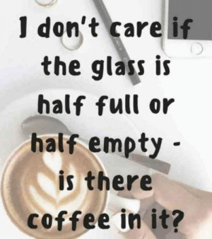 best funny coffee quotes memes killed memes empty coffee