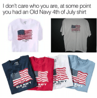 Dank, Old Navy, and 4th of July: I don't care who you are, at some point  you had an Old Navy 4th of July shirt  OLD XATY  D NAVY  NA  NAVY  4012  2012  0