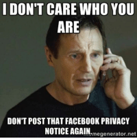 25 best facebook privacy memes privacy memes, i dont care memes Privacy Meme Hillary facebook, memes, and 🤖 i don\u0027t care who you are don\u0027t post that facebook privacy notice again