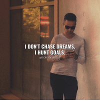 Goals, Memes, and Chase: I DON'T CHASE DREAMS,  I HUNT GOALS  @ROHANSHETH Follow Digital Marketing Expert @rohan_sheth 💯 👉 @rohan_sheth 👉 @rohan_sheth