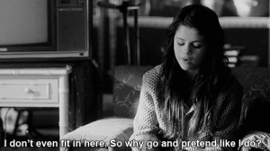 https://iglovequotes.net: I don't even fit in here So why go and pretend like Ldo? https://iglovequotes.net
