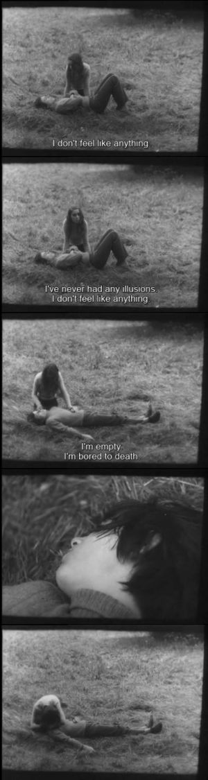 Bored, Tumblr, and Blog: I don't feel like anything   I've never had any illusions  I don't feel like anything   I'm empty  I'm bored to death 365filmsbyauroranocte:    Les enfants désaccordés (Philippe Garrel, 1964)