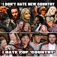 Memes, Music, and Pop: I DON'T HATE NEW COUNTRY  wehatepopcountry.com  IHA ATE POP TCOUNTRY Tag your favorite artists that make real country music in 2017 below!