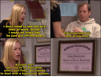 """Extremely subtle humor in """"Casual Friday"""": I don't need to see Oscars  toes at work. Gross!  I mean he looks like  Global  he just got off the boat.  Jabu 3lenberson  Excuse me?  Oh. You're so educated,  aren't you Toby? So  trained  to deal with a hysterical woman.  Can't you just not  look at his feet?  Jobg 3lembersan Extremely subtle humor in """"Casual Friday"""""""