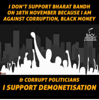 Memes, Corruption, and Politicians: I DON'T SUPPORT BHARAT BANDH  ON 28TH NOVEMBER BECAUSE IAM  AGAINST CORRUPTION, BLACK MONEY  BACK  BENCHERS  uTHEBACKBENCHERS  & CORRUPT POLITICIANS  I SUPPORT DEMONETISATION Do you or not?