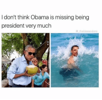 Dank, 🤖, and The Good Life: I don't think Obama is missing being  president very much  the blessedone Obama is living the good life 😆
