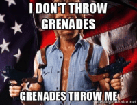 Chuck Norris, Funny, and Meme: I DONT THROW  GRENADES  GRENADES THROW ME  egenerator net Chuck Norris meme #1,229,820