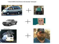 """Starter Packs, Drive, and Door: """"I drive 45 MPH in the left lane on the Interstate"""" Starterpack  small 2-door pickup"""