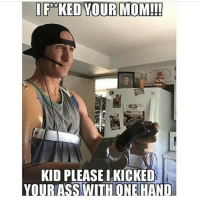 Memes, 🤖, and Examples: I FaKED YOUR MOM!!!  KID PLEASELKICKED  YOUR ASS WITH OTNEHAND So much respect to him. @aaron1handedgamer He is a really good player tbh. That's an example of not giving up no matter what happens. . 🔥I love red pandas🔥 🐼Follow my back up🐼 🎋@Evil._.Kermit🎋 📝Credit goes to:@aaron1handedgamer 〰〰〰〰〰〰〰〰〰〰〰〰〰〰〰〰〰〰 ❤️Double tap for more❤️ 💎Use TwisttFTW if you're a real fan💎 😸Pls like-comment-share-repost😸 🚫Negativity and promoting = block🚫 〰〰〰〰〰〰〰〰〰〰〰〰〰〰〰〰〰〰 ❌Ignore tags❌ Like4like Like4follow Ps4 Xbox Mlg Memes Lmfao Comedy Callofduty Gamingmemes Codiw Mwr Gaming Codmemes Funny Funnymemes Codbo2 Treyarch KontrolFreek Grips Shop Controllers Redpandanation