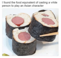 This is hilarious because I'm white and part Japanese and this is basically a picture of my genetic makeup. -dead- (I also call myself a rice cracker, so a picture of a box of those could work too): I found the food equivalent of casting a white  person to play an Asian character This is hilarious because I'm white and part Japanese and this is basically a picture of my genetic makeup. -dead- (I also call myself a rice cracker, so a picture of a box of those could work too)