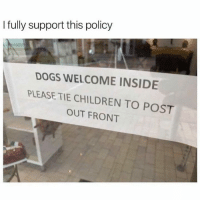 Dogs Welcome Inside