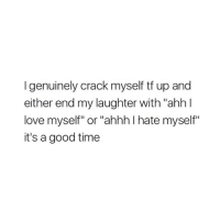 """Love, School, and Shit: I genuinely crack myself tf up and  either end my laughter with """"ahh l  love myself"""" or """"ahhh I hate myself""""  it's a good time 😴😴 i go back to school the 28th and im high key ready to go back like idk shit kept me busy and im not doing anything other than going to work so im boredt"""