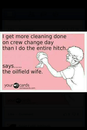 c8370cd2 Ecards, Poems, and Wife: I get more cleaning done on crew change day