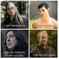 I Will Be Your Guide: I got friendzoned  You are welcome  to join our club  You are not alone,  I will be your guide.