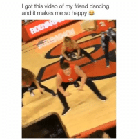 Dancing, Memes, and Happy: I got this video of my friend dancing  and it makes me so happy He's not backin down 😂 Credit: @aidan_doherty