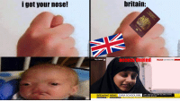 Shamima Begum: i got your nose!  britain:  access denied S  Sky News  LATEST NORTHERN SYRIA  BREAKING NEWS SYRIA SCHOOLGIRL  skynews.com S BREAKING NEWS SYRIA SCHOOLGIRL: 19-YEAR-OLD SHAMIMA BEGUM WHO LEFT EAST LONDON TO JOIN ISLAM  LEFT THE UK TO JOIN ISLAMIC STATE  SHAMIMA BEGUM
