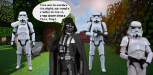 i guess ill just make comics about Darth Vader and Stormtroopers playing Minecraft.: i guess ill just make comics about Darth Vader and Stormtroopers playing Minecraft.