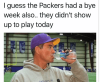 ☕️🐸: I guess the Packers had a bye  week also.. they didn't show  up to play today ☕️🐸