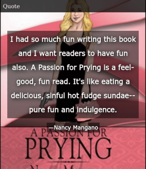 Nancy Mangano-A Passion for Prying