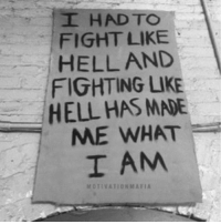 The struggle, is part of success. Every battle you overcome will shape you to who you will become: I HAD TO  FIGHT LIKE  HELL AND  FIGHTING LIKE  HELL HAS MNE  ME WHAT  I AM  MOTIVATION MAFIA The struggle, is part of success. Every battle you overcome will shape you to who you will become