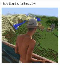 It's all about the vision vro • ➫➫ Follow @savagememesss for more posts dail: I had to grind for this view  me It's all about the vision vro • ➫➫ Follow @savagememesss for more posts dail