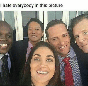 I Hate Everybody: I hate everybody in this picture