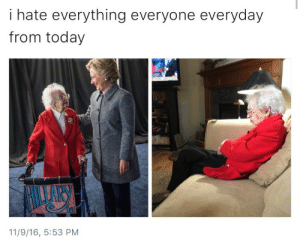 "theclingtons: astudyinrose:  lightsandlostbells:  oh-the-cleverness-0f-me:  bang:  its like Papaw but a million times worse  For those of you who don't know the context here, that woman lived in a period when women couldn't vote and was meeting the nation's first female presidential candidate.  The second photo is her watching one of the most qualified women in history with 30+ years geopolitical experience lose to a racist,  sexist yam in a hair piece.  I looked up what this woman had to say about Hillary's loss and: When asked over and over why she was supporting Clinton, Steininger always had the same answer: experience. Clinton had the training and knowhow, she said, and Trump didn't. Trump's presidency is ""not going to affect me because I am going to die soon,"" she said. ""It's my children and my grandchildren that I am concerned about. Because our country is going to be set back. That's what Trump promised to do. A woman's right to choose is out the window. Health insurance he'll do away with. Same-sex marriage he is opposed to. ""We made a lot of progress in my lifetime and it looked like we'd make a lot more,"" she added. ""Now, we are not."" …   For Steininger, who has been sporting a handmade ""Hillary '16"" sign on her walker since the caucus, early voting was the first milestone in her ""plan,"" as she called it. Beginning with her Christmas letter, she told her friends and family that she decided she had ""to stay alive to vote for Hillary.""   With Clinton losing, Steininger said she isn't sure she'd live long enough to complete that plan. And as the clock ticked past 11 p.m., then midnight and finally 1 a.m., Steininger's hope faded and her body began folding in on itself. ""I want (Hillary) to know I did what I could and I am sorry,"" she said. ""There will be a woman voted president of the United States. It won't be Hillary, but sooner or later there will be a woman voted president."" She took an extended pause: ""A woman got this far, so I think it will be easier the next time around. That's progress.""  I legitimately just started sobbing again   Fuck everyone who contributed to Hillary's loss.  : i hate everything everyone everyday  from today  11/9/16, 5:53 PM theclingtons: astudyinrose:  lightsandlostbells:  oh-the-cleverness-0f-me:  bang:  its like Papaw but a million times worse  For those of you who don't know the context here, that woman lived in a period when women couldn't vote and was meeting the nation's first female presidential candidate.  The second photo is her watching one of the most qualified women in history with 30+ years geopolitical experience lose to a racist,  sexist yam in a hair piece.  I looked up what this woman had to say about Hillary's loss and: When asked over and over why she was supporting Clinton, Steininger always had the same answer: experience. Clinton had the training and knowhow, she said, and Trump didn't. Trump's presidency is ""not going to affect me because I am going to die soon,"" she said. ""It's my children and my grandchildren that I am concerned about. Because our country is going to be set back. That's what Trump promised to do. A woman's right to choose is out the window. Health insurance he'll do away with. Same-sex marriage he is opposed to. ""We made a lot of progress in my lifetime and it looked like we'd make a lot more,"" she added. ""Now, we are not."" …   For Steininger, who has been sporting a handmade ""Hillary '16"" sign on her walker since the caucus, early voting was the first milestone in her ""plan,"" as she called it. Beginning with her Christmas letter, she told her friends and family that she decided she had ""to stay alive to vote for Hillary.""   With Clinton losing, Steininger said she isn't sure she'd live long enough to complete that plan. And as the clock ticked past 11 p.m., then midnight and finally 1 a.m., Steininger's hope faded and her body began folding in on itself. ""I want (Hillary) to know I did what I could and I am sorry,"" she said. ""There will be a woman voted president of the United States. It won't be Hillary, but sooner or later there will be a woman voted president."" She took an extended pause: ""A woman got this far, so I think it will be easier the next time around. That's progress.""  I legitimately just started sobbing again   Fuck everyone who contributed to Hillary's loss."