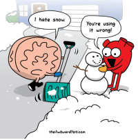 Memes, Snow, and 🤖: I hate snow.  you're using  it wrong!  theAwkwardyeti com