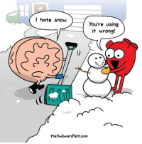 Memes, Snow, and 🤖: I hate snow.  you're using  it wrong!  theAwkwardyeti.com letitsnow