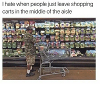 Shopping, The Middle, and Hate: I hate when people just leave shopping  carts in the middle of the aisle
