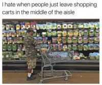 Memes, The Middle, and 🤖: I hate when people just leave shopping  carts in the middle of the aisle