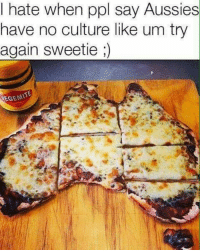 Pure culture: I hate when ppl say Aussies  have no culture like um try  again sweetie  VEGEMITE Pure culture